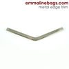 Metal Edge Trim Style 'B' Medium pointed by Emmaline Bags - NICKEL