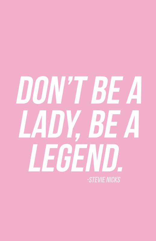 "BEYOND BOSS | ""don't be a lady, be a legend"" Poster"