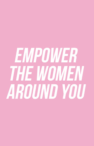 "BEYOND BOSS | ""empower the women around you"" Poster"