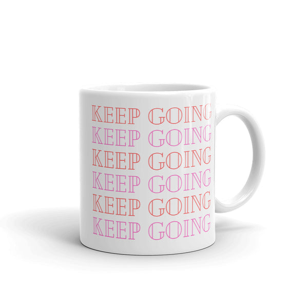 """KEEP GOING"" 11ox Mug"