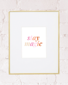 Stay Magic Art Print