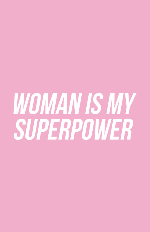 "BEYOND BOSS | ""woman is my superpower"" Poster"