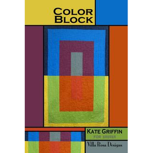 Color Block Quilt Pattern - Designed by Kate Griffin for Villa Rosa Designs