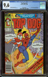 Top Dog #10 Newsstand CGC 9.6 with White Pages - Hard to Find Spider-Man Appearance