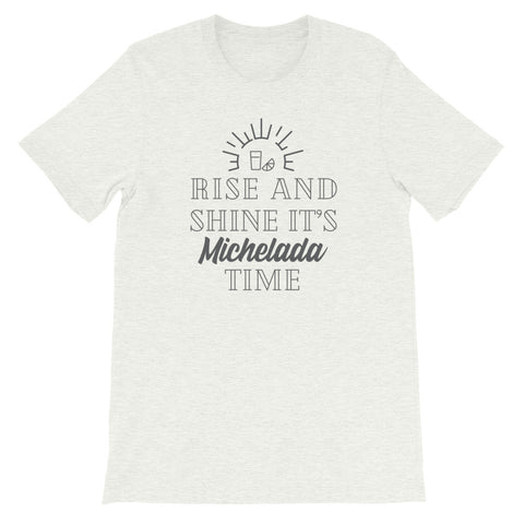 Rise and Shine Unisex T-Shirt - Michelada Merch from Michelada Map