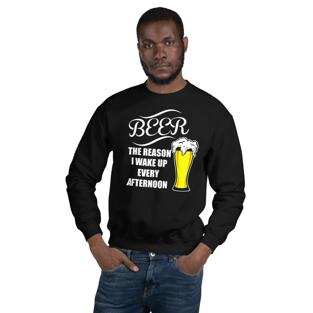 Beer Is The Reason Unisex Sweatshirt