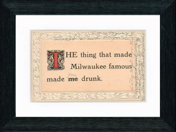 Vintage Postcard Front - Milwaukee Made Me Drunk