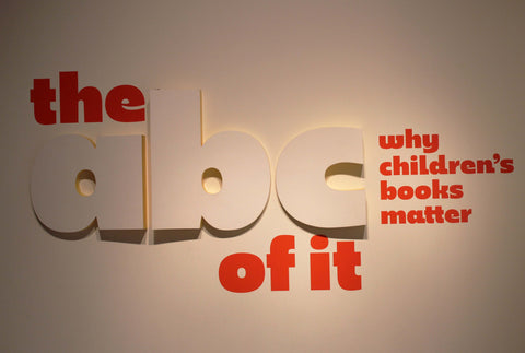 ABC of It: Why Children's Books Matter entrance