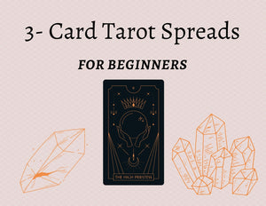 5 Different 3-Card Tarot Spreads