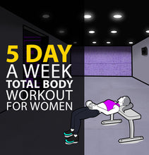 Load image into Gallery viewer, 5 Day A Week Total Body Workout For Women- 4 Week Plan