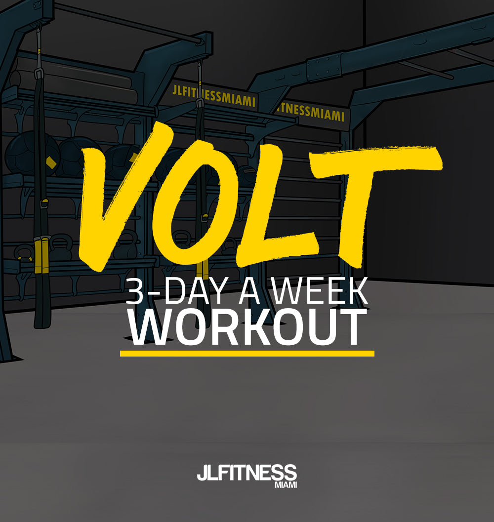 VOLt: 3-Day A Week Workout