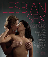 Lesbian Sex Positions  100 Passionate Positions from Intimate and Sensual to Wild and Naughty - Condom-USA