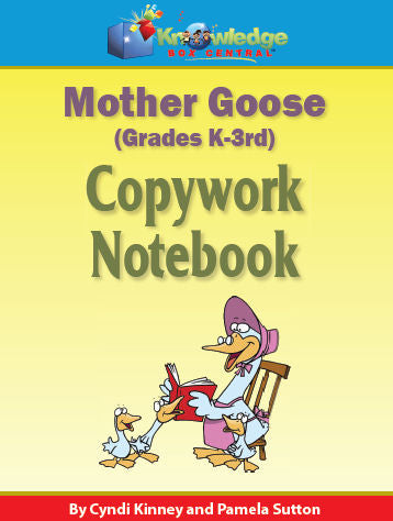 Mother Goose Copywork Notebook K-3rd