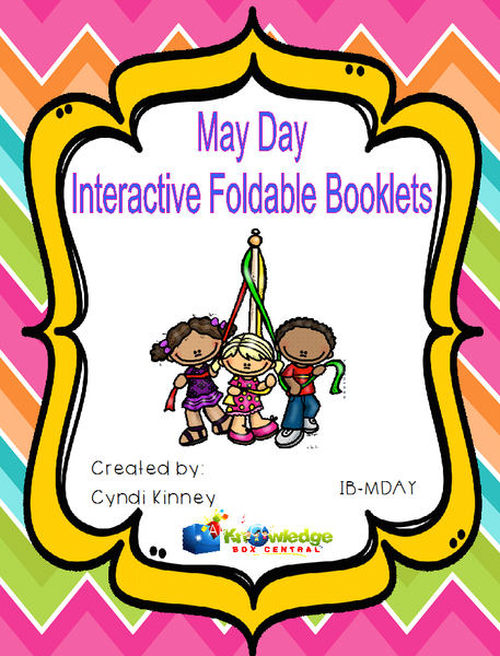 May Day Interactive Foldable Booklets