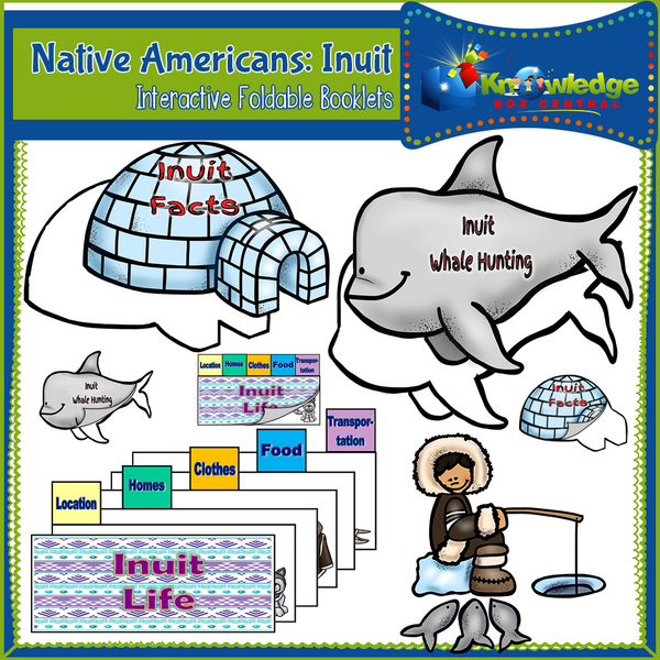 Native Americans: Inuit Interactive Foldable Booklets