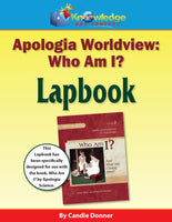 Apologia Worldview Who Am I? And What Am I Doing Here? Lapbook