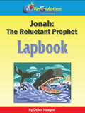 Jonah: The Reluctant Prophet Lapbook