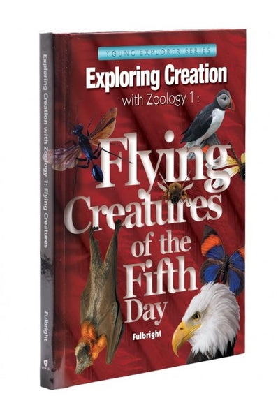 Apologia Exploring Creation with Zoology 1: Flying Creatures of the 5th Day Lapbook Package (Lessons 1-14)
