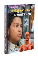 Apologia Exploring Creation with General Science 2nd Edition