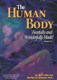 Apologia Human Body: Fearfully & Wonderfully Made ~ Advanced Biology 1st Edition