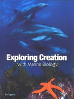 Apologia Exploring Creation with Marine Biology 1st Edition