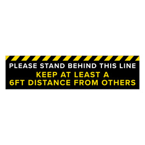 """Stand Behind This Line"" Floor Decal - 24"" x 6"""