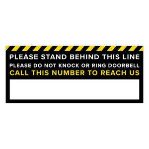 """Stand Behind This Line""/Call This Number  Floor Decal - 24"" x 10"""