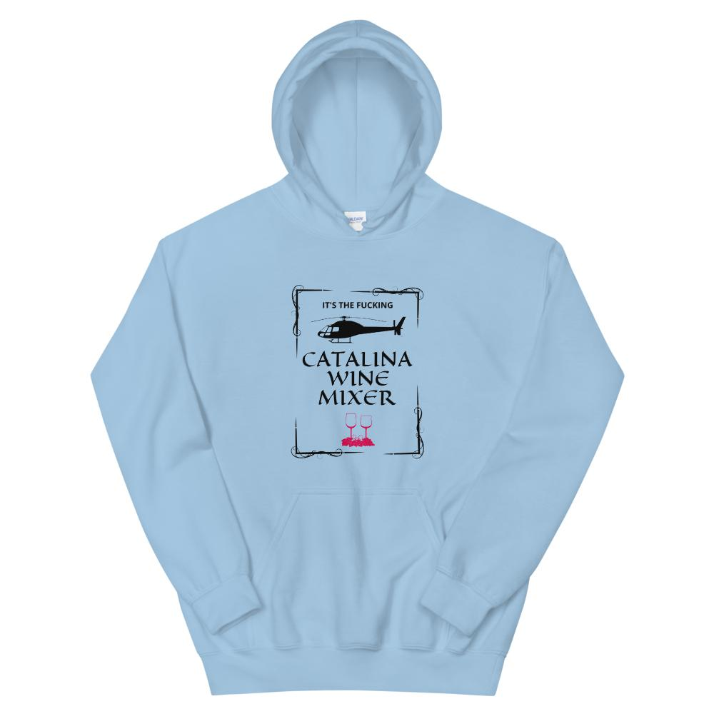 Catalina Wine Mixer - Hoodie - The Snarky Beaver sarcastic funny shirt sky blue