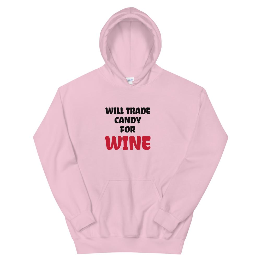 Candy for Wine, Snarky Beaver, sarcastic funny shirt, unisex hoodie, pink