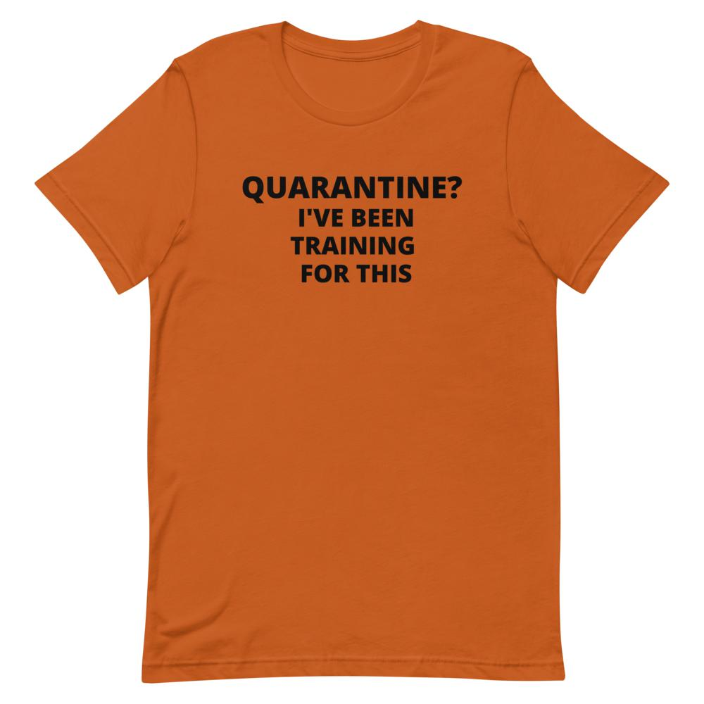 quarantine training, Snarky Beaver, sarcastic funny shirt, unisex t-shirt, orange