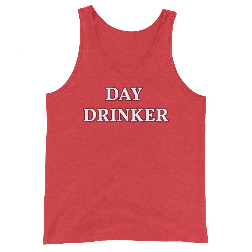 Day Drinker - Unisex Tank Top - The Snarky Beaver sarcastic funny shirt red