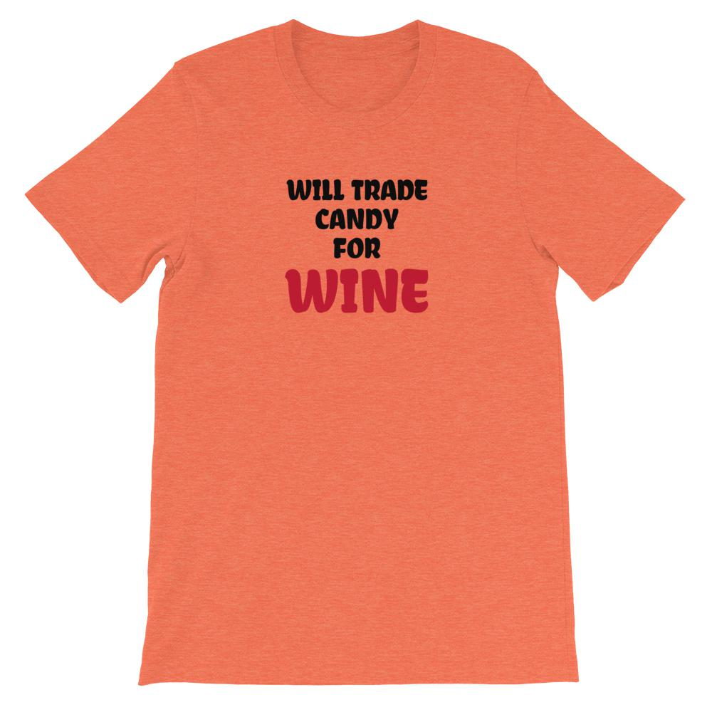 Candy for Wine, Snarky Beaver, sarcastic funny shirt, unisex t-shirt, heather orange
