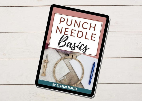Punch Needle Basics - Digital eBook