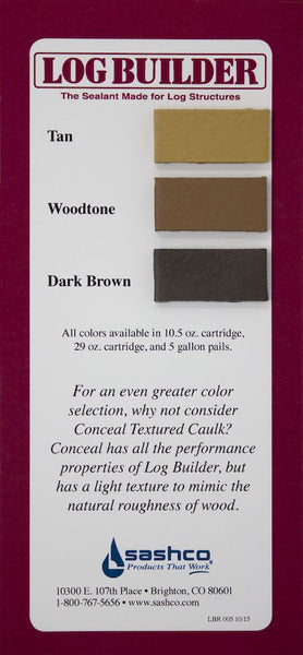 sashco log builder log wood caulk caulking sealant tube pail bucket tan woodtone dark brown colors sample card
