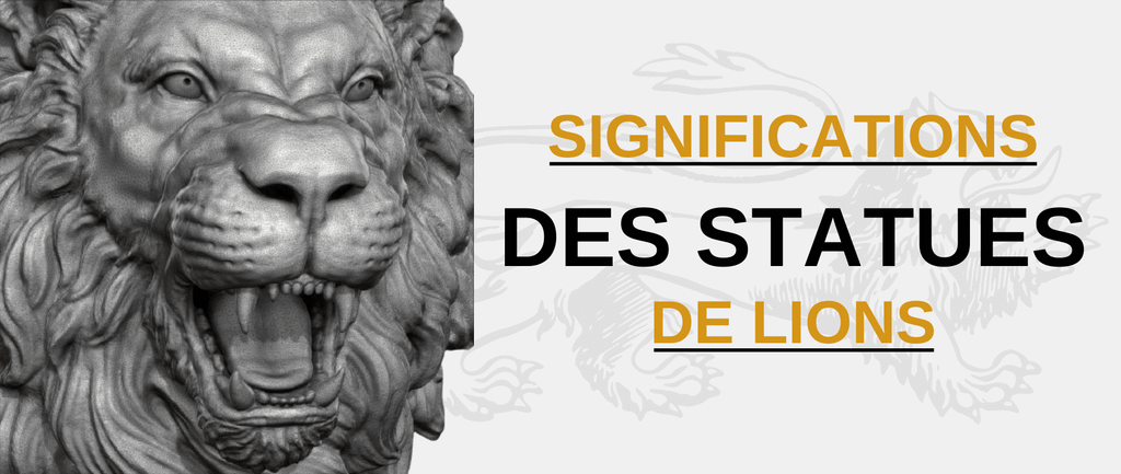 Significations d'une Statue Lion
