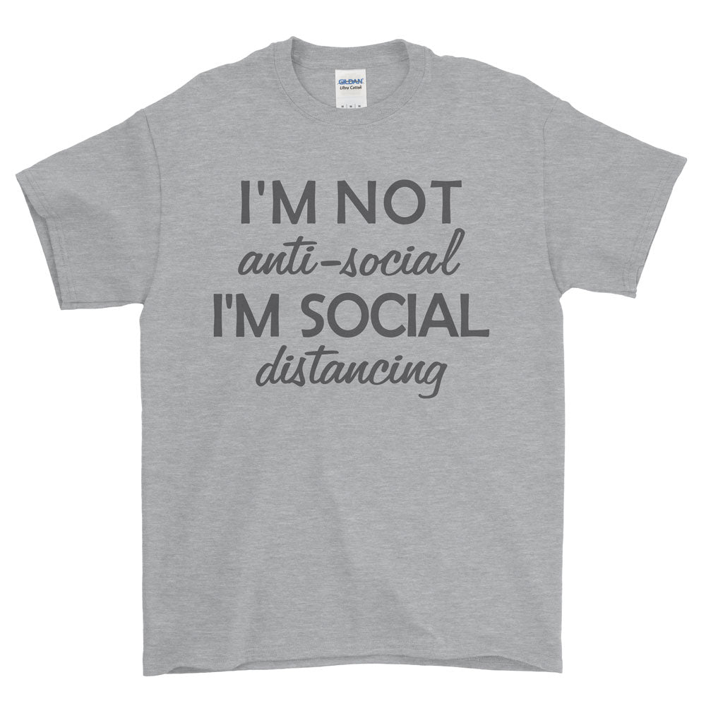 I'm Not Anti-Social T-Shirt - Small