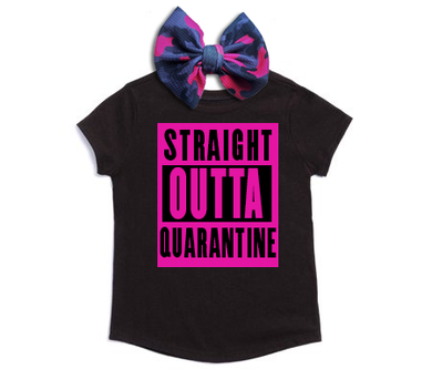 Straight Outta Quarantine Tee & Bow Set