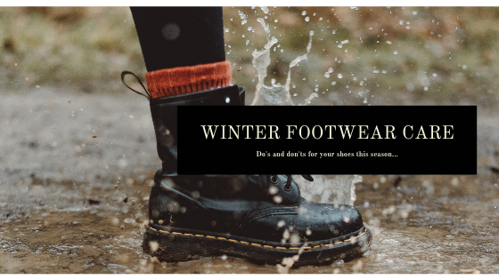 How To Care For Your Winter Footwear