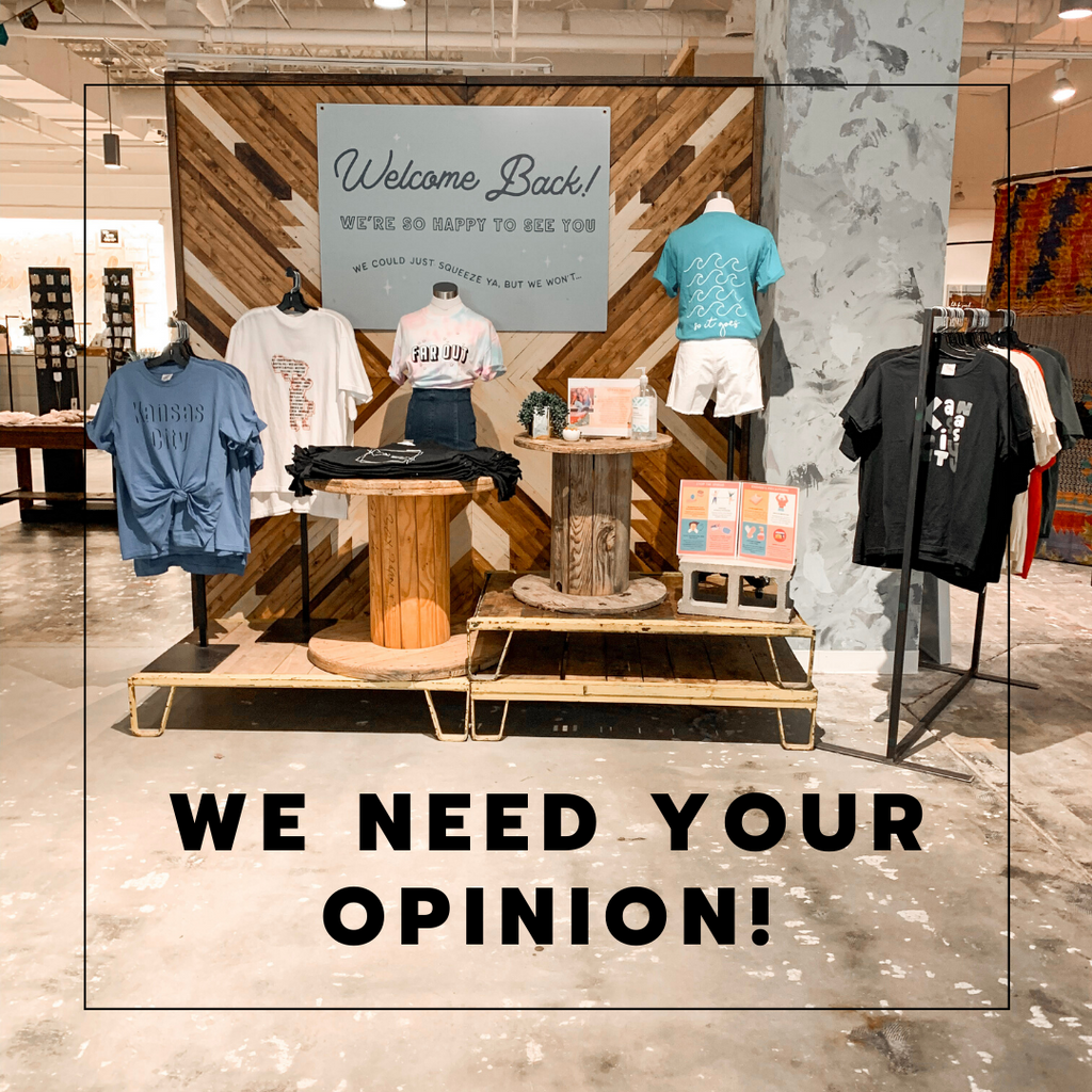We Need Your Opinion!