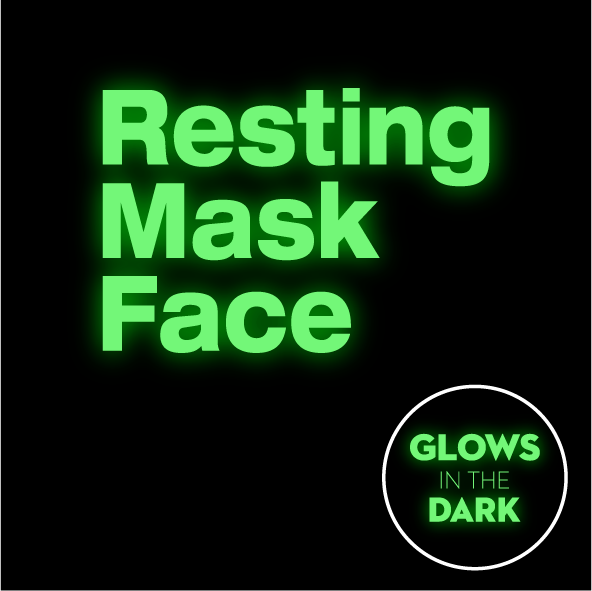 Resting Mask Face - Glow in The Dark Face Mask - Cloth
