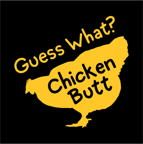 Guess What Chicken Butt Face Mask - Cloth