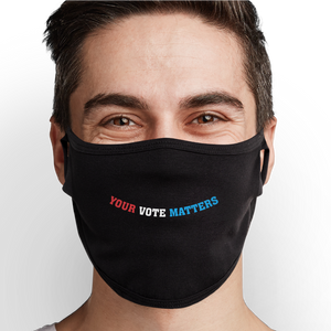 Your Vote Matters Face Mask - Cloth