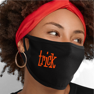 Trick or Treat Face Mask - Cloth