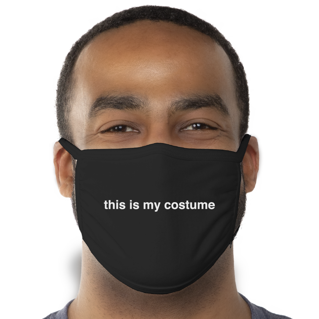 This Is My Costume Face Mask - Cloth