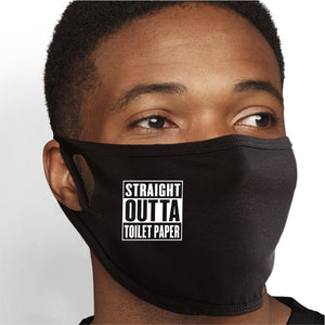 Straight Outta Toilet Paper Face Mask - Cloth