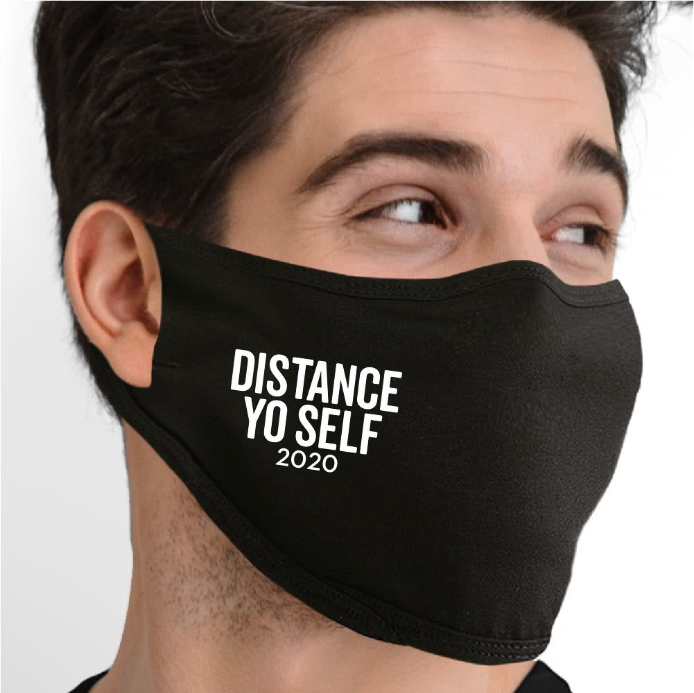 Distance Yo Self 2020 Face Mask - Cloth
