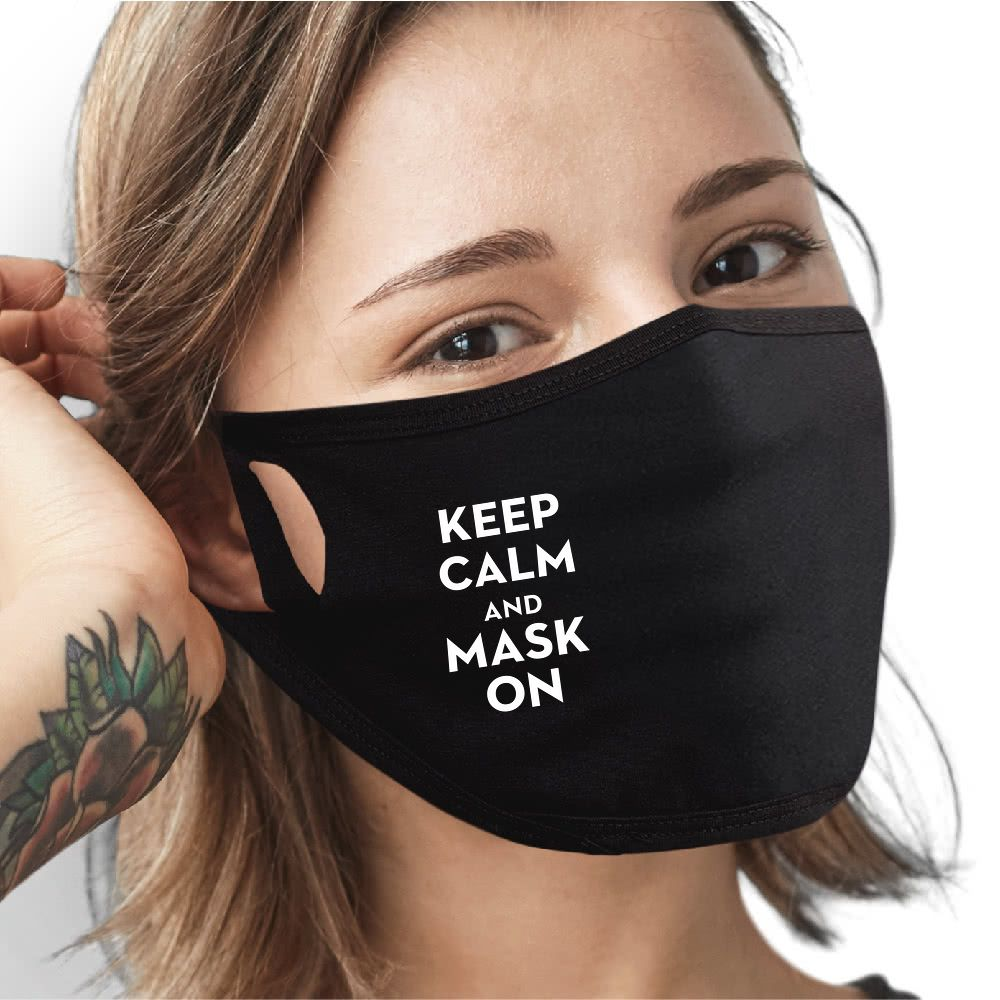 Keep Calm And Mask On
