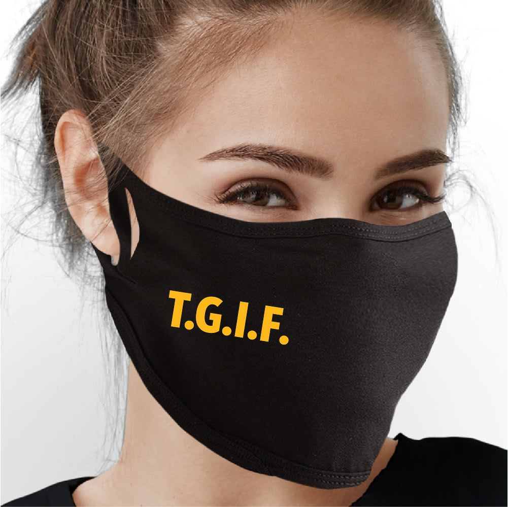 TGIF Face Mask - Cloth