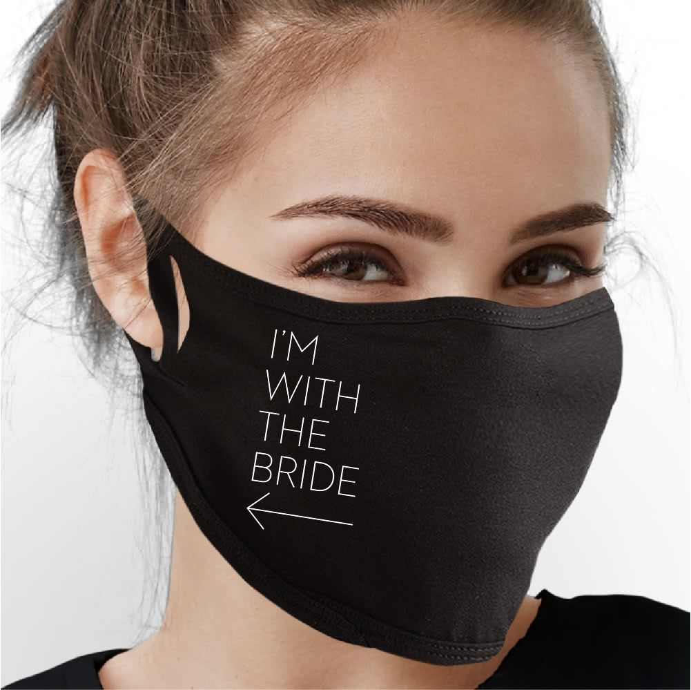I'm With The Bride Face Mask - Cloth