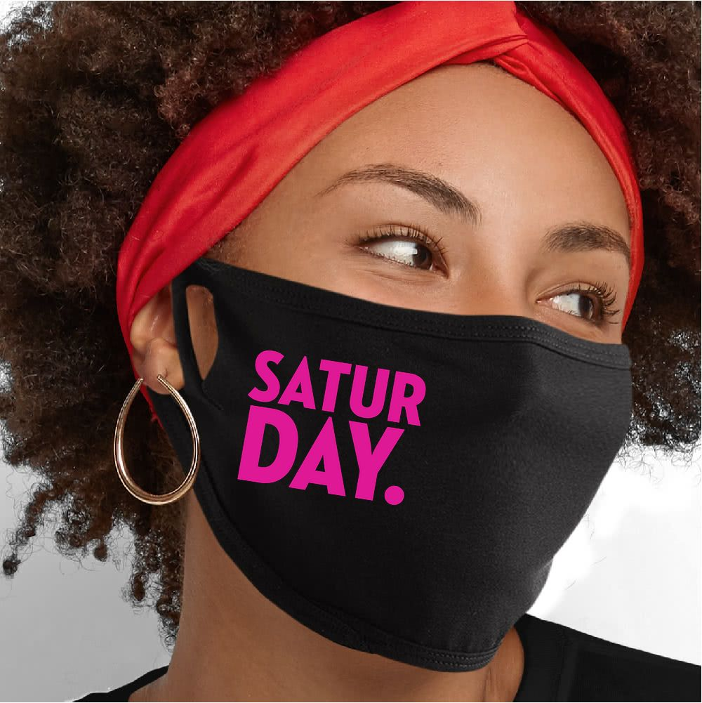 Saturday Face Mask - Cloth